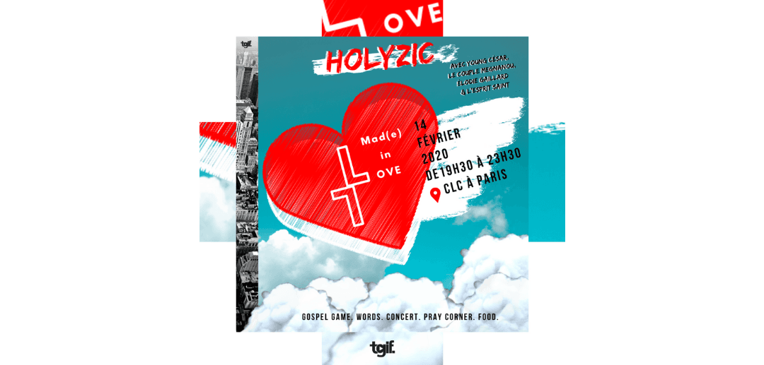 Holyzic : Mad(e) in Love – 14 février 2020