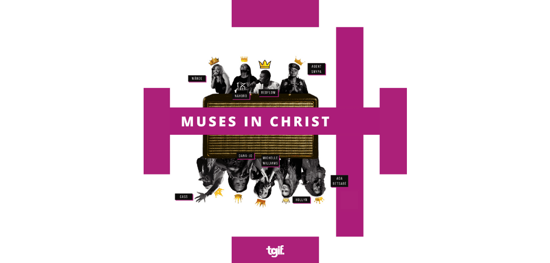 Muses in Christ